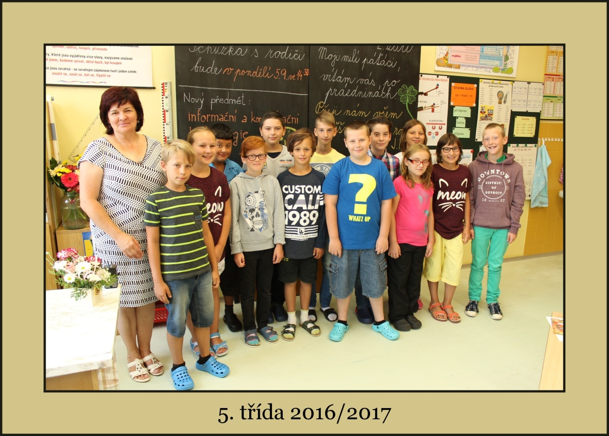 5. třída školního roku 2016/2017 s paní učitelkou Janou Hurtovou