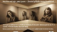 """Dovolujeme si vás pozvat do naší školy na komentovanou prohlídku výstavy """"Nechte mě být, jaká jsem"""", která je věnována životnímu příběhu Anny Frankové. Příběh by nás měl vést kzamyšlení nad […]"""