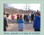 Škola v přírodě Střevlík 3.+5. třída 2013