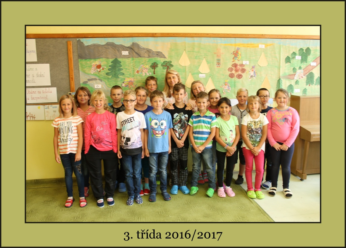 3. třída školního roku 2016/2017 s paní učitelkou Renátou Rejzkovou